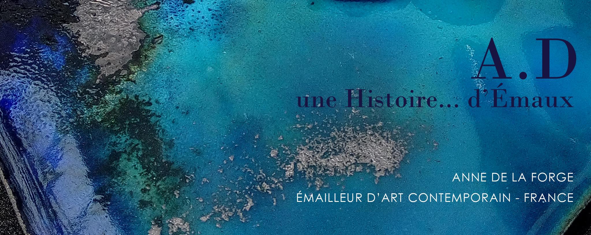 Émailleur d'art contemporain- AD un bijou une Histoire Anne de La Forge